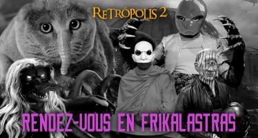 retropolis 2 rendez vous en frikalastras