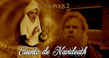 retropolis 2 cuento de navideath