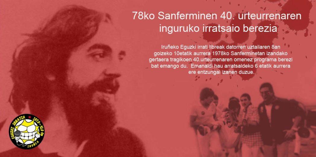 Programa especial 40 aniversario de los sanfermines del 78.