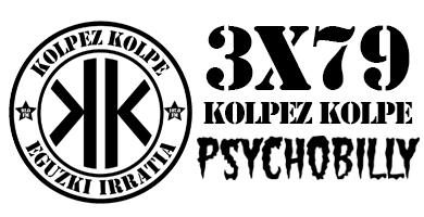 3×79 – Kolpez Kolpe – Psychobillya