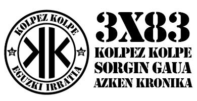 3×83 – Kolpez Kolpe – Sorgin Gaua: Azken Kronika