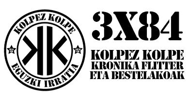 3×84 – Kolpez Kolpe – Europa Huele a Muerto: Kronika