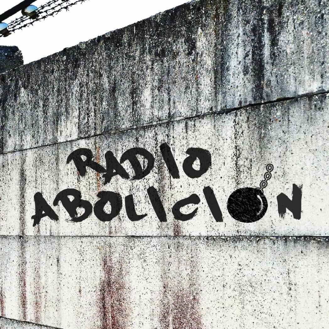 Radio Abolición – Eguzki Irratia