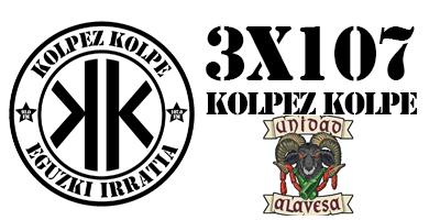 3×107 – Kolpez kolpe – Unidad Alavesa