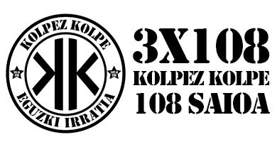 3×108 – Kolpez kolpe – Zizkamizkak Returns